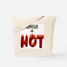 SINGLE & HOT! Tote Bag