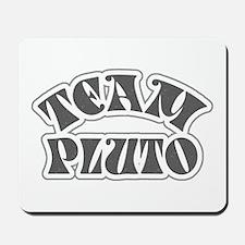 Team Pluto Mousepad