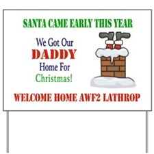 Santa Welcome Home Daddy Yard Sign