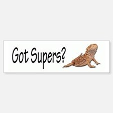 Bearded Dragon Got Supers? Bumper Bumper Bumper Sticker