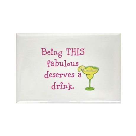 Being THIS fabulous deserves a drink. Rectangle Ma