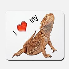 I luv my Bearded Dragon Mousepad