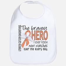 Bravest Hero I Knew Uterine Cancer Bib