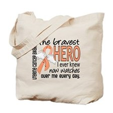 Bravest Hero I Knew Uterine Cancer Tote Bag