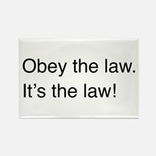 Obey the law! Rectangle Magnet