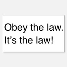 Obey the law! Rectangle Decal