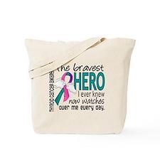 Bravest Hero I Knew Thyroid Cancer Tote Bag
