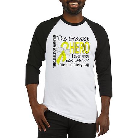 Bravest Hero I Knew Testicular Cancer Baseball Jer