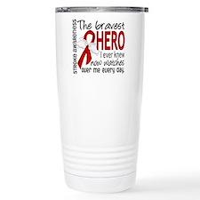Bravest Hero I Knew Stroke Travel Mug