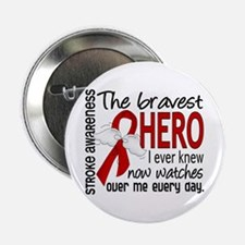 "Bravest Hero I Knew Stroke 2.25"" Button"