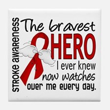 Bravest Hero I Knew Stroke Tile Coaster