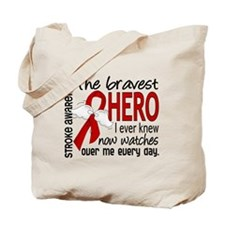 Bravest Hero I Knew Stroke Tote Bag
