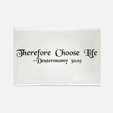 """Therefore, Choose..."" Rectangle Magnet (10 pack)"