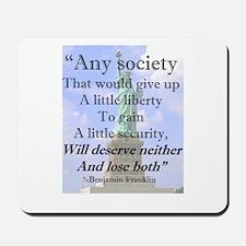"""""""Any Society..."""" Mousepad"""