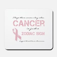 I Hope There Comes a Day When Cancer (BCA) Mousepa
