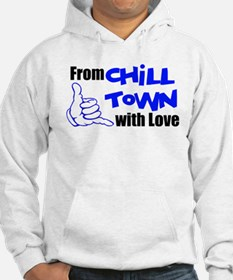 From Chill Town w/ Love Hoodie