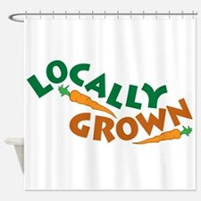Locally Grown Shower Curtain