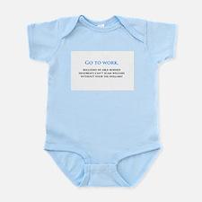 Go to work Infant Bodysuit