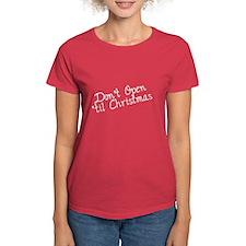 Dont Open til Christmas Tee