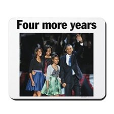 Four More Years: Obama 2012 Mousepad