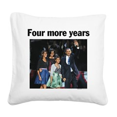 Four More Years: Obama 2012 Square Canvas Pillow