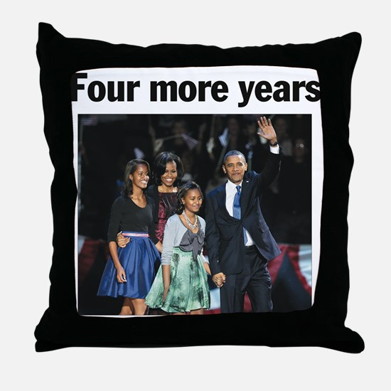 Four More Years: Obama 2012 Throw Pillow
