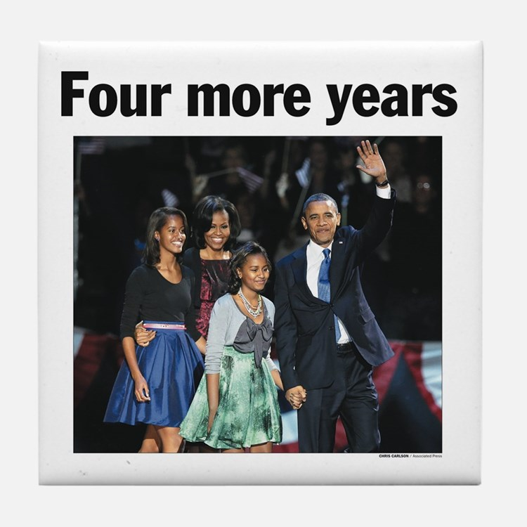 Four More Years: Obama 2012 Tile Coaster