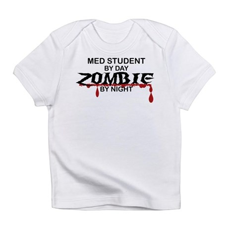 Med Student Zombie Infant T-Shirt