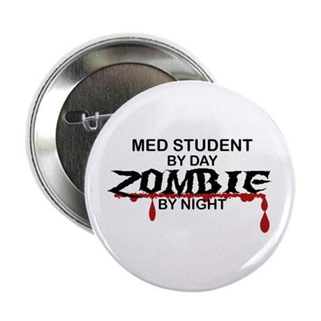 "Med Student Zombie 2.25"" Button"