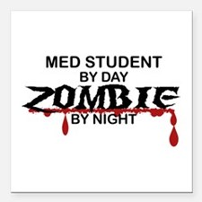 """Med Student Zombie Square Car Magnet 3"""" x 3"""""""