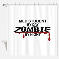 Med Student Zombie Shower Curtain