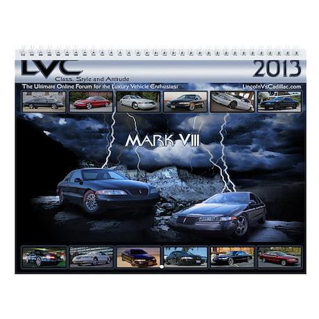 2013 LVC Lincoln MarkVIII Calendar