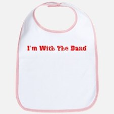 I'm with the band Bib