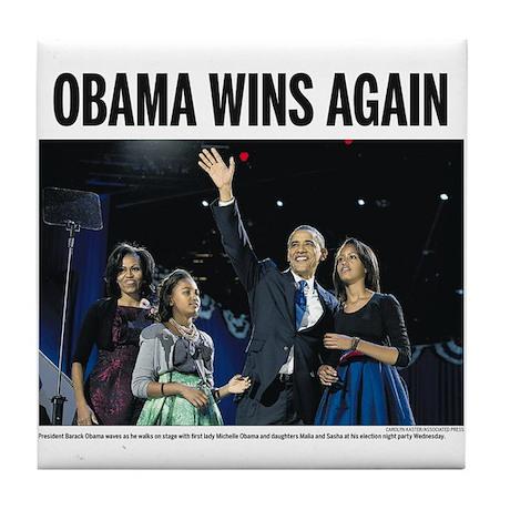Obama Wins Again Tile Coaster