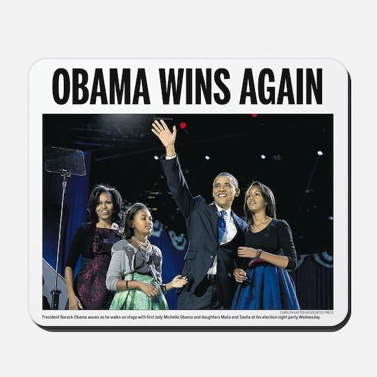 Obama Wins Again Mousepad