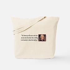 Thomas Jefferson on Democracy Tote Bag
