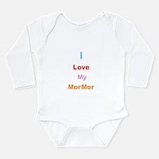 I Love My MorMor Long Sleeve Infant Bodysuit