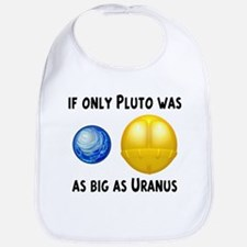 Pluto As Big As Uranus Bib