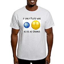 Pluto As Big As Uranus Ash Grey T-Shirt
