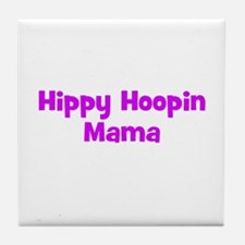 Hippy Hoopin Mama Tile Coaster