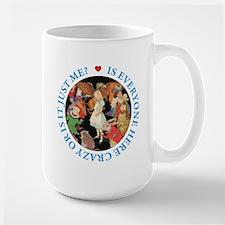Is Everyone Here Crazy? Large Mug