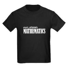 eat. sleep. mathematics T