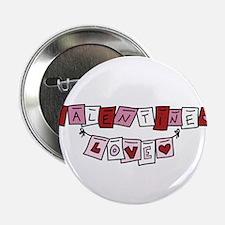 """Valentine Love Banner 2.25"""" Button"""