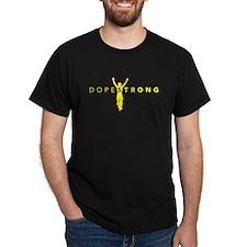 Dopestrong on Black T-Shirt