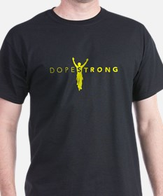 Dopestrong on Black T-Shirt