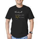 To Thine Own Self Be True Men's Fitted T-Shirt (da