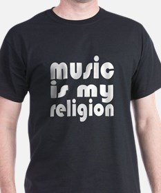music is my religion Black T-Shirt