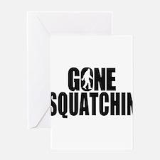 Gone Squatchin Sasquatch Greeting Card
