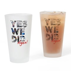 Yes We Did (Again): Obama 2012 Drinking Glass