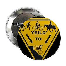"""Yield to Shred - Mountain Bike 2.25"""" Button"""